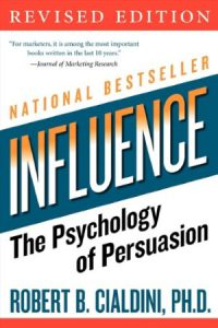 """Book Notes: """"Influence: The Psychology of Persuasion"""" (Chapter 1"""
